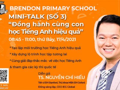 Mini-Talk (số 3): Đồng hành cùng con học Tiếng Anh hiệu quả