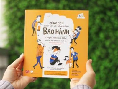 Đọc sách cùng con (số 4): Cùng con nhận biết & phòng chống bạo hành